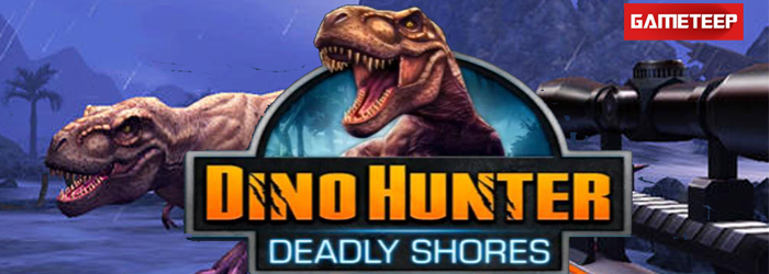Glu Games Releases Dino Hunter Deadly Shores, Hunt Dinosaurs